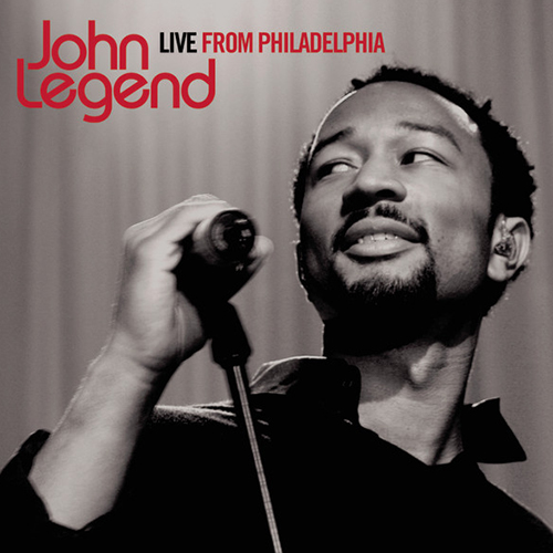 2008 – John Legend: Live from Philadelphia (Live)