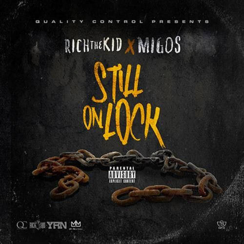 2015 – Still on Lock (with Rich The Kid) (mixtape)