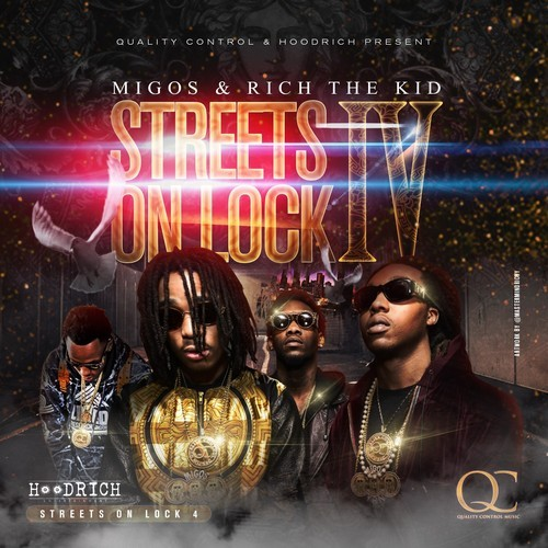 2015 – Streets on Lock 4 (with Rich The Kid) (mixtape)