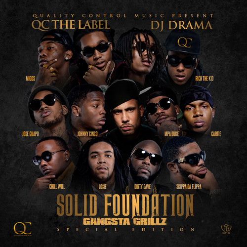 2014 – Solid Foundation (with QC the Label) (mixtape)