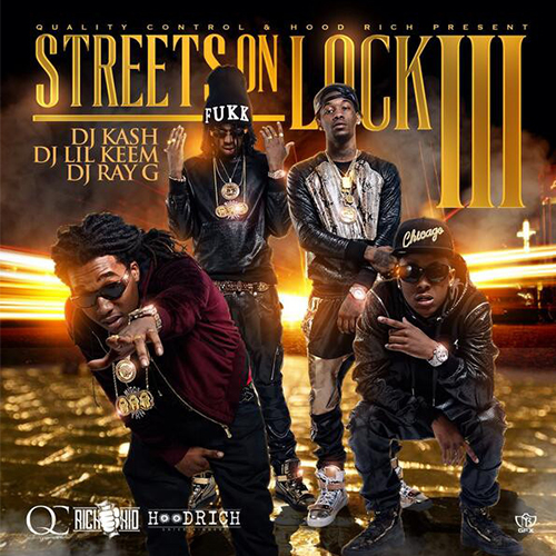 2014 – Streets on Lock 3 (with Rich The Kid) (mixtape)