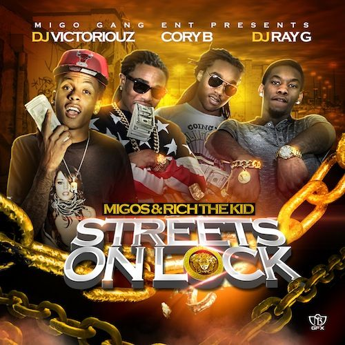2013 – Streets on Lock (with Rich The Kid) (mixtape)