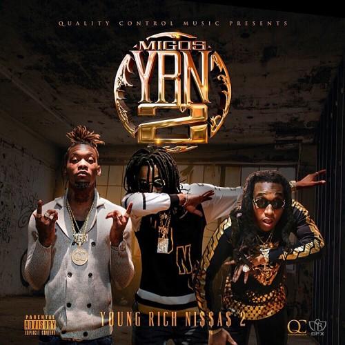 2016 – Y.R.N 2 (Young Rich N*ggas 2) (mixtape)
