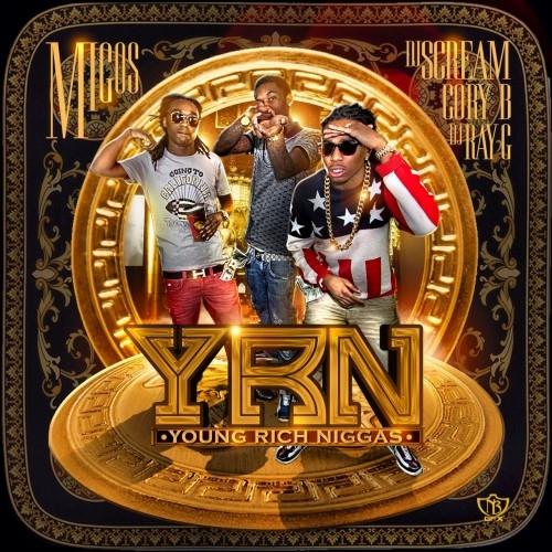 2013 – Y.R.N (Young Rich N*ggas) (mixtape)