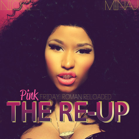 2012 – Pink Friday: Roman Reloaded – The Re-Up