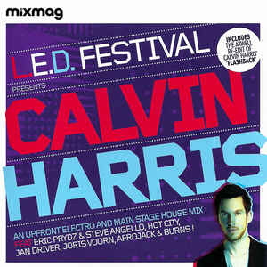 2010 – L.E.D. Festival Presents Calvin Harris (Mix album)