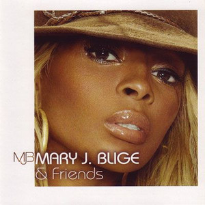 2006 – Mary J. Blige & Friends (Compilation)