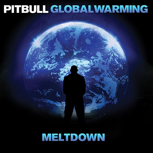 2013 – Global Warming: Meltdown (Reissued)