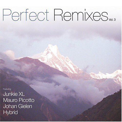 2005 – Perfect Remixes Vol. 3 (Compilation)