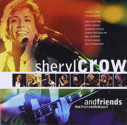 1999 – Sheryl Crow and Friends: Live from Central Park