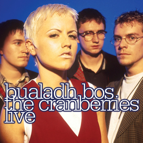 2009 – Bualadh Bos – The Cranberries Live