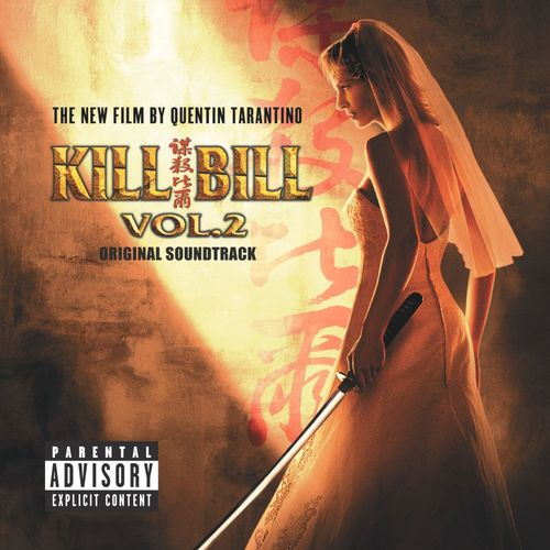 2004 – Kill Bill: Volume 2 O.S.T.