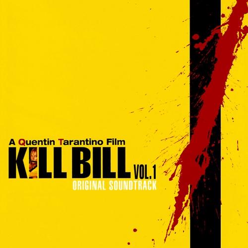 2003 – Kill Bill: Volume 1 O.S.T.