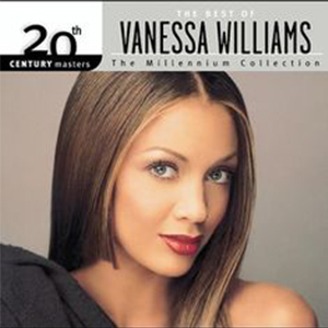 2003 – 20th Century Masters – The Millennium Collection: The Best of Vanessa Williams (Compilation)