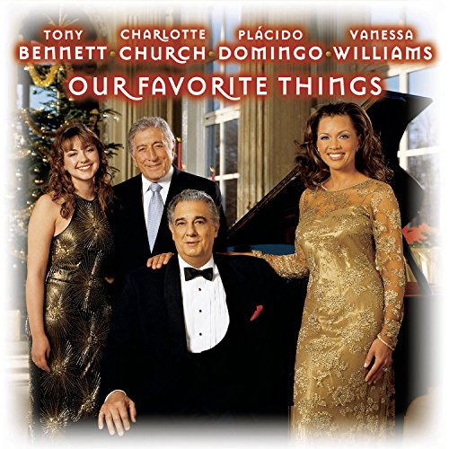 2001 – Our Favorite Things (with Tony Bennett, Charlotte Church, & Plácido Domingo) (Live)