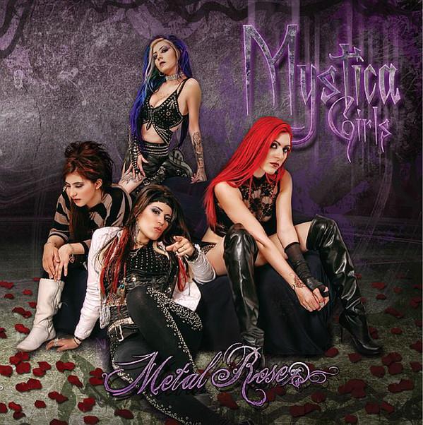 2011 – Metal Rose (with Mystica Girls/ E.P.)