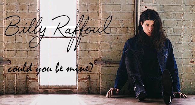 Νέο Τραγούδι   Billy Raffoul – Could You Be Mine?