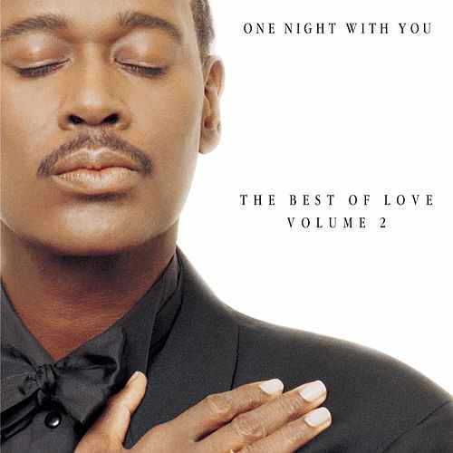 1997 – One Night with You: The Best of Love, Volume 2 (Compilation)