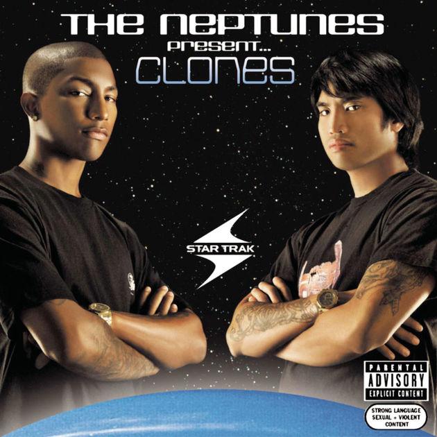 2003 – Clones (The Neptunes album)