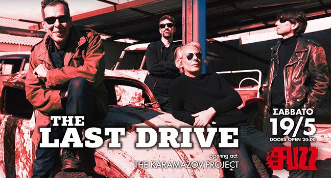 Last Drive | Σάββατο 19 Μαΐου @Fuzz Club, Αθήνα