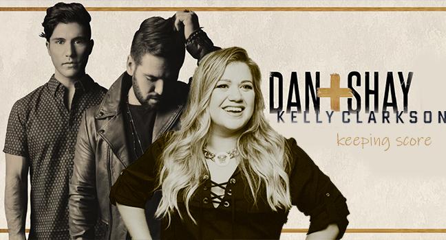 Νέα Συνεργασία | Dan + Shay Feat. Kelly Clarkson – Keeping Score