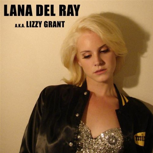 2010 – Lana Del Ray (as Lana Del Ray)
