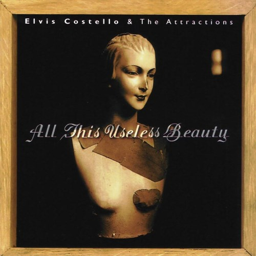 1996 – All This Useless Beauty (Elvis Costello and The Attractions)