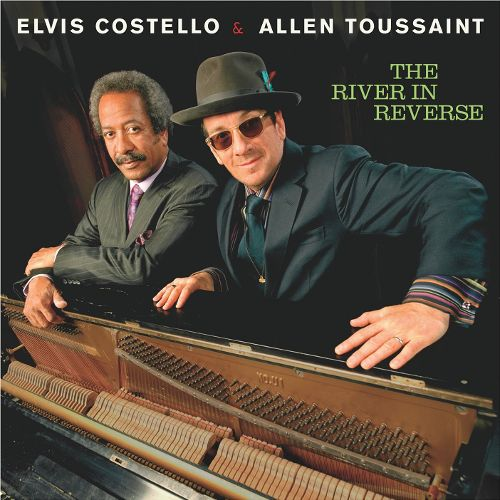 2006 – The River in Reverse (Elvis Costello and the Imposters and Allen Toussaint)