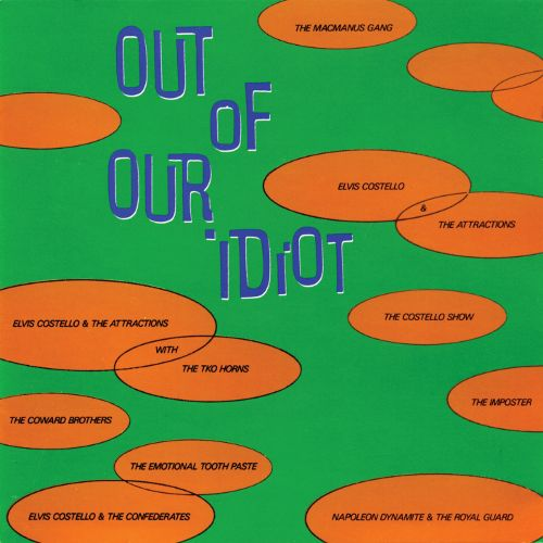 1987 – Out of Our Idiot (Compilation)