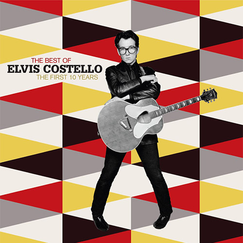2007 – The Best of Elvis Costello: The First 10 Years (Compilation)