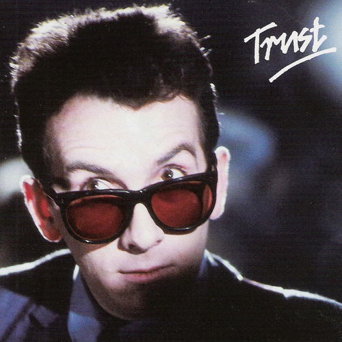 1981 – Trust (Elvis Costello and The Attractions)