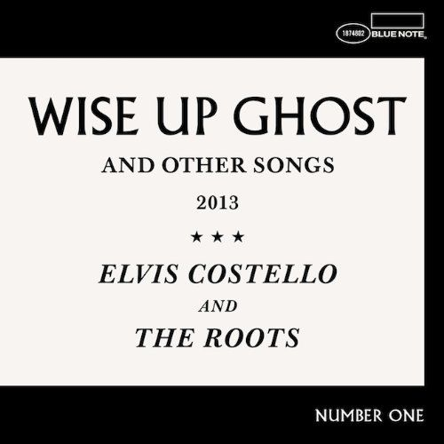2013 – Wise Up Ghost (Elvis Costello and The Roots)
