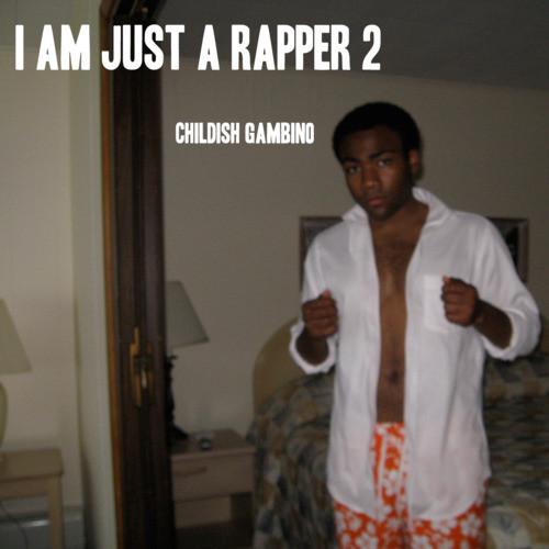 2010 – I Am Just a Rapper 2 (Mixtape)