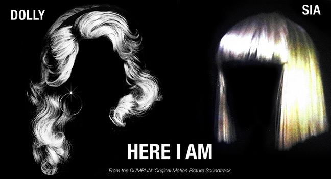 Νέα Συνεργασία | Dolly Parton & Sia – Here I Am («Dumplin'» O.S.T.)