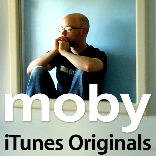 2005 – iTunes Originals – Moby (Compilation)