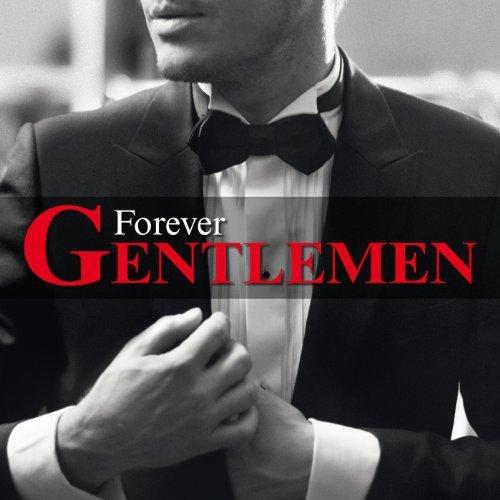 2013 – Forever Gentlemen (Compilation)