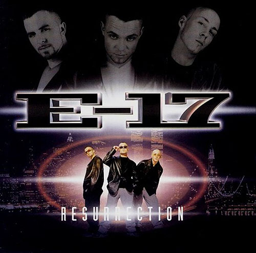 1998 – Resurrection (as E-17)