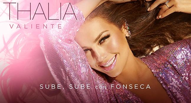 Νέα Συνεργασία | Thalía & Fonseca – Sube, Sube