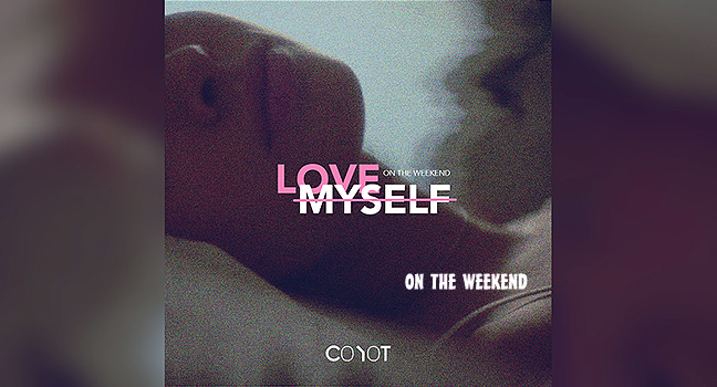 Νέο Τραγούδι | Coyot – Love Myself (On The Weekend)