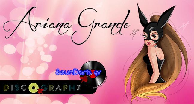 Discography & ID : Ariana Grande