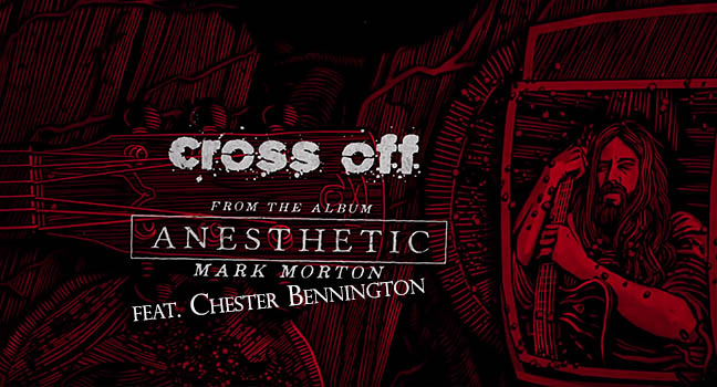 Νέα Συνεργασία | Mark Morton Feat. Chester Bennington – Cross Off