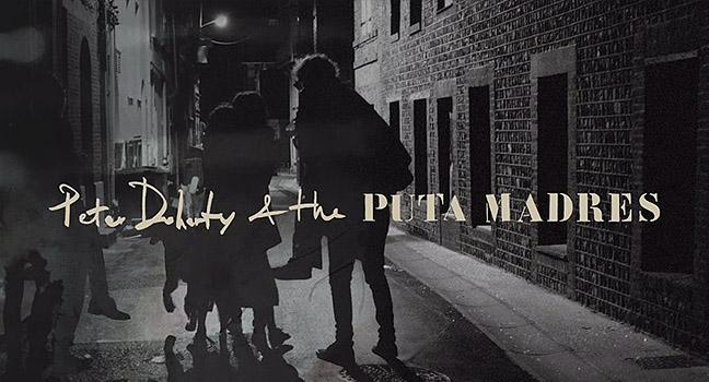 Νέα Συνεργασία | Peter Doherty & The Puta Madres – Who's Been Having You Over