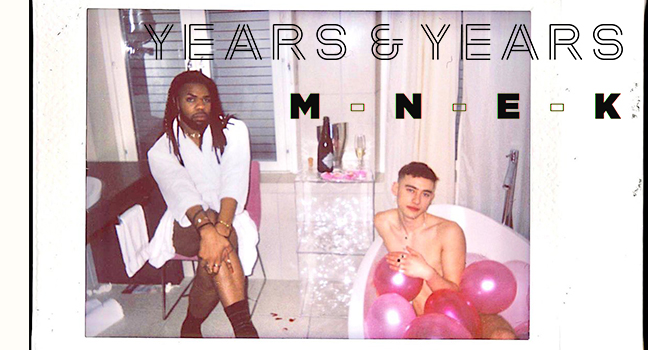 Νέα Συνεργασία & Music Video | Years & Years Feat. MNEK – Valentino