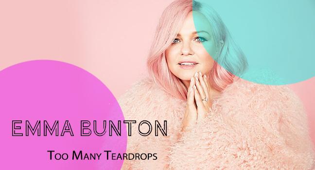 Νέο Τραγούδι | Emma Bunton – Too Many Teardrops