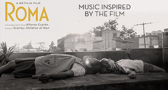 Νέα Συλλογή | Music Inspired By The Film Roma