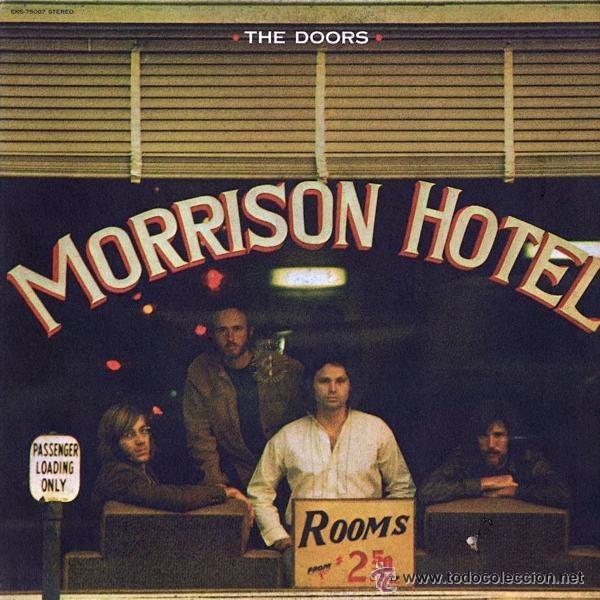 1970 – Morrison Hotel
