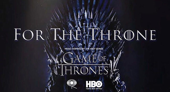 SounDtrack Your Life : For The Throne: Music Inspired By The HBO Series Game Of Thrones