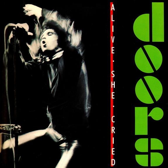 1983 – Alive, She Cried (Live)