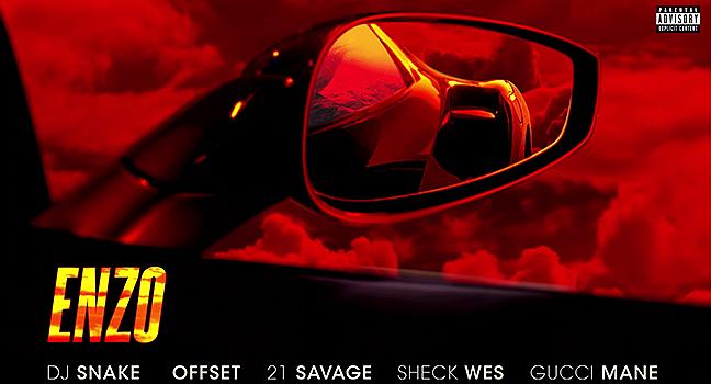 Νέα Συνεργασία | DJ Snake Feat. Sheck Wes, Offset, 21 Savage & Gucci Mane – Enzo