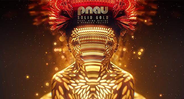 Νέα Συνεργασία | PNAU Feat. Kira Divine & Marques Toliver – Solid Gold